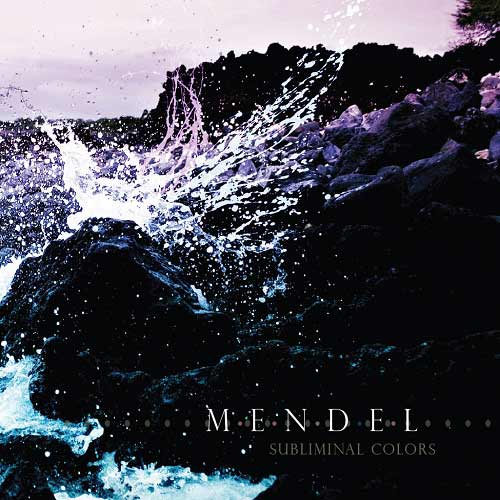 Mendel - Subliminal Colors