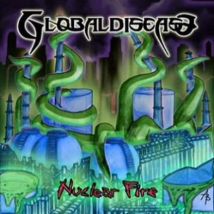 Globaldisease - Nuclear Fire