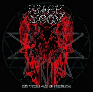 Black Moon - The Other Way of Rebellion