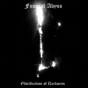 Funeral Abyss - Glorification of Darkness