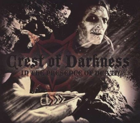 Crest of Darkness - In the Presence of Death