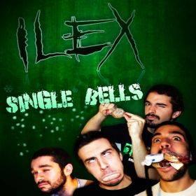 Ilex - Single Bells