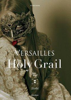 Versailles - Holy Grail Score Book
