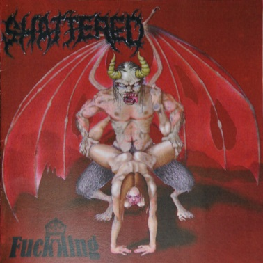 Shattered - FuckKing