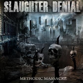 Slaughter Denial - Methodic Massacre