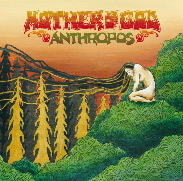 Mother of God - Anthropos