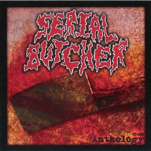 Serial Butcher - Anthology 97-98