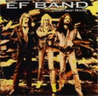 E.F. Band - Their Finest Hours
