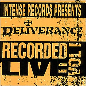 Deliverance - Deliverance: Intense Live Series Vol.1