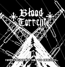 Blood Torrent - EP 2011