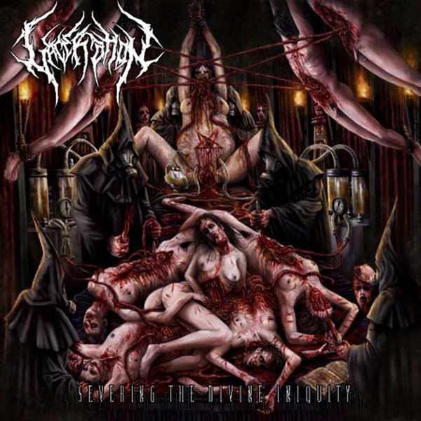 Laceration - Severing the Divine Iniquity