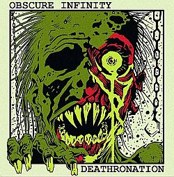 Deathronation / Obscure Infinity - Deathronation / Obscure Infinity