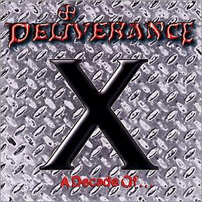 Deliverance - X A Decade of...