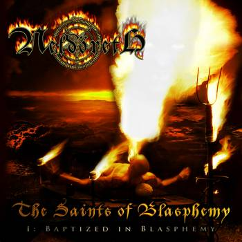 Neldöreth - The Saints of Blasphemy - I: Baptized in Blasphemy
