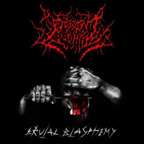 Demon Vomit - Brutal Blasphemy