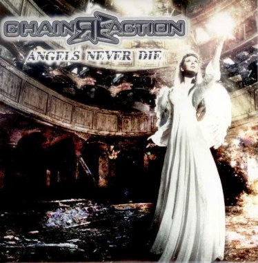 Chain Re-Action - Angels Never Die