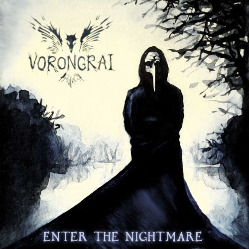 Vorongrai - Enter the Nightmare