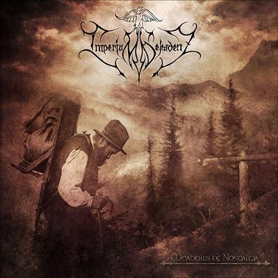 Imperium Dekadenz - Meadows of Nostalgia