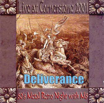 Deliverance - Live at Cornerstone 2001
