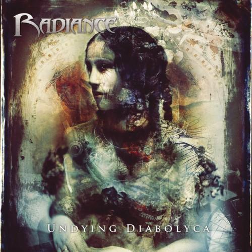Radiance - Undying Diabolyca