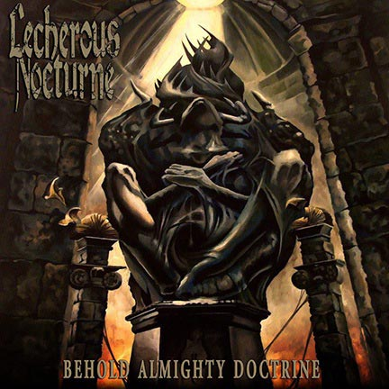 Lecherous Nocturne - Behold Almighty Doctrine