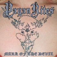Pagan Rites - Mark of the Devil