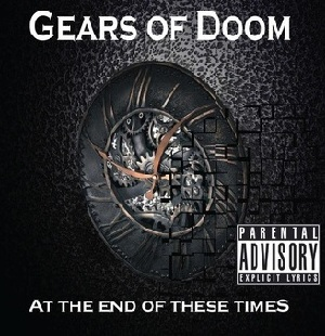 Gears of Doom - At the End of These Times