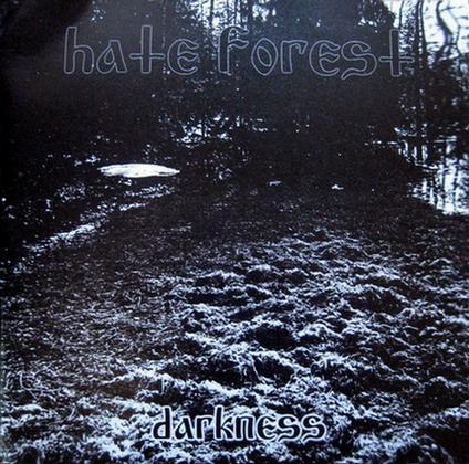 Hate Forest - Darkness