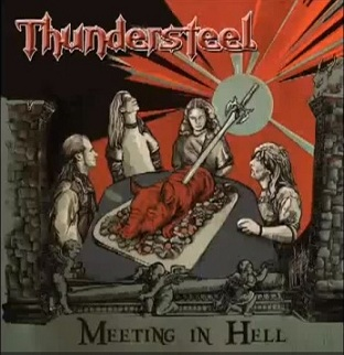 Thundersteel - Meeting in Hell