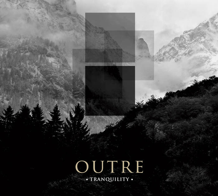Outre - Tranquility
