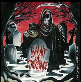 Saint of Disgrace - Few Steps Towards Death