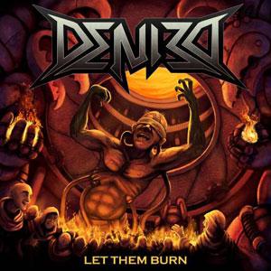 Denied - Let Them Burn