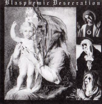 Satanic Holocaust - Blasphemic Desecration