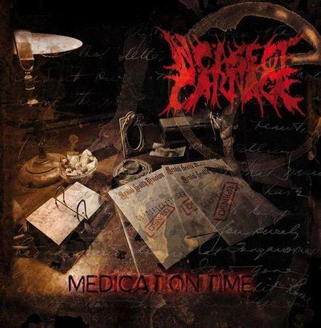 In Case of Carnage - Medication Time