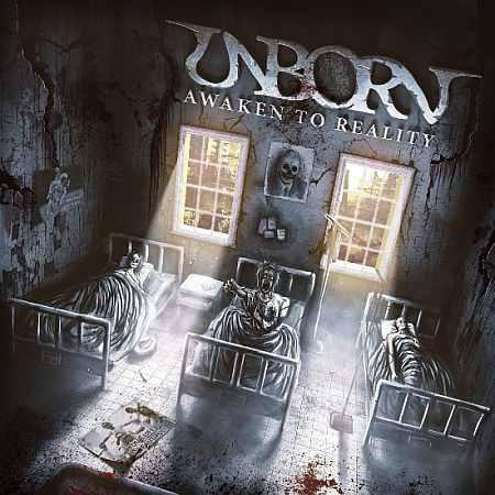 Unborn - Awaken to Reality