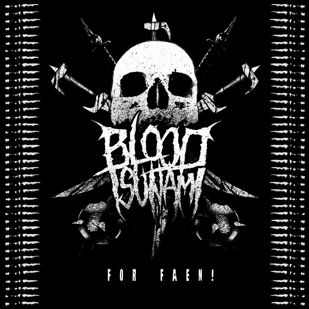 Blood Tsunami - For faen!