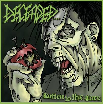 Deceased - Rotten to the Core