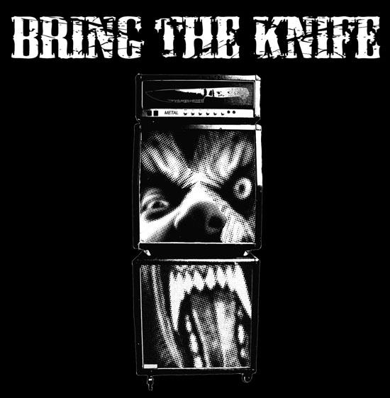 Bring the Knife - Bring the Knife