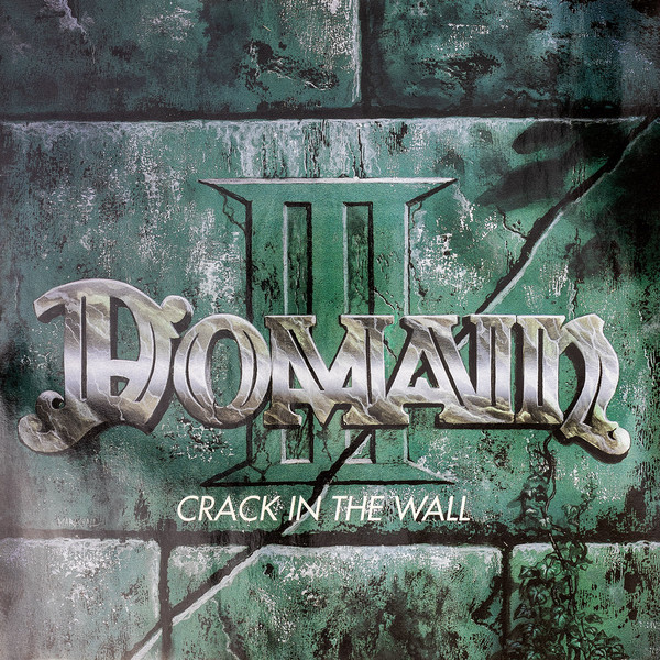 Domain - Crack in the Wall