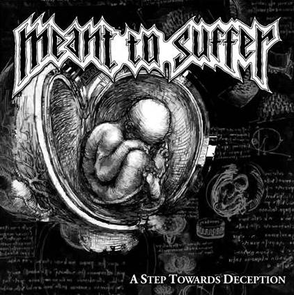 Meant to Suffer - A Step Towards Deception