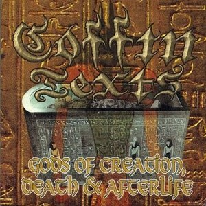 Coffin Texts - Gods of Creation, Death & Afterlife