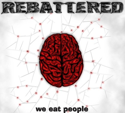 Rebattered - We Eat People