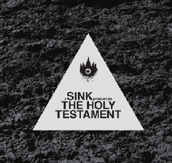 Sink - The Holy Testament 2