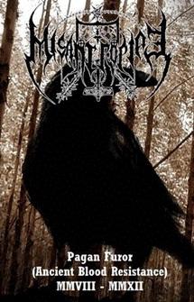 Misantropiae - Pagan Furor (Ancient Blood Resistance)  MMVIII – MMXII