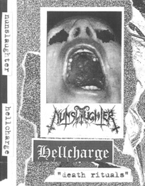 Nunslaughter / Hellcharge - Death Rituals