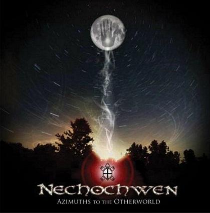 Nechochwen - Azimuths to the Otherworld