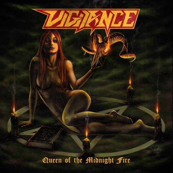 Vigilance - Queen of the Midnight Fire