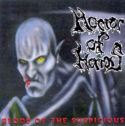 Horror of Horrors - Blood of the Suspicious