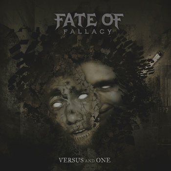 Fate of Fallacy - Versus and One
