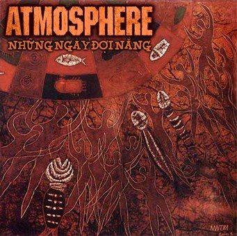 Atmosphere - Những ngày đợi nắng